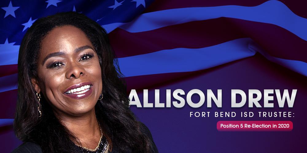 Vote Allison Drew – FORT BEND ISD POSITION 5